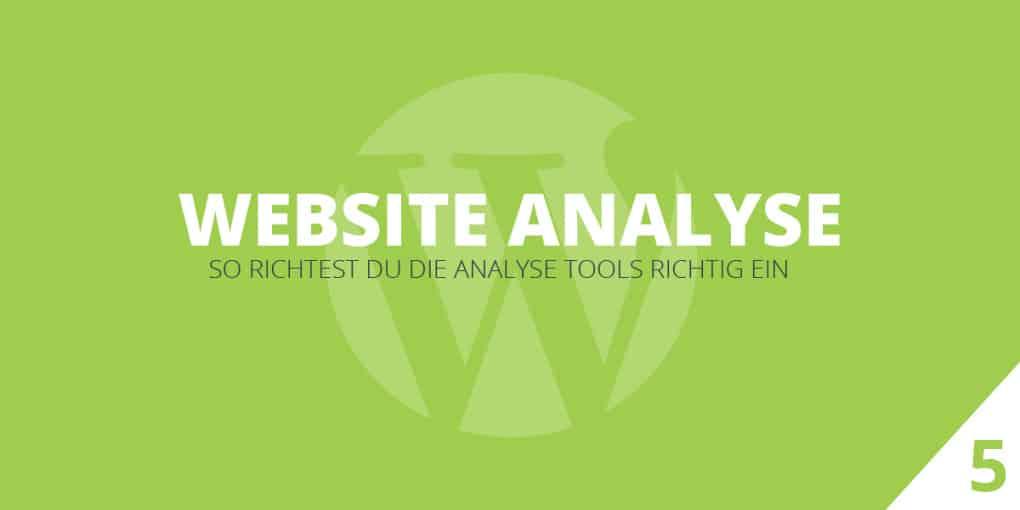 Analyse Tools für deine WordPress Seite einrichten