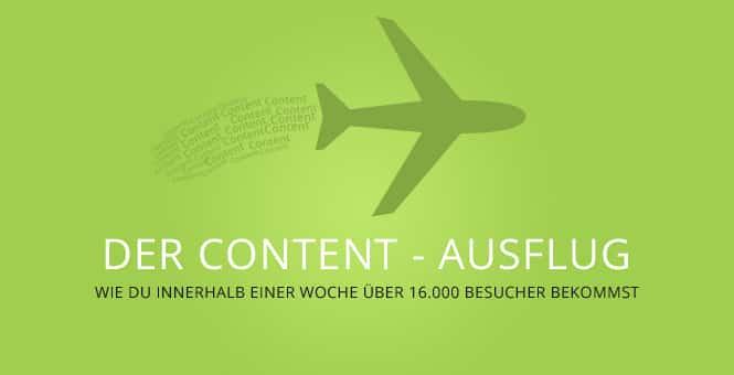 Der Content – Ausflug oder wie du innerhalb einer Woche über 16.000 Besucher bekommst.