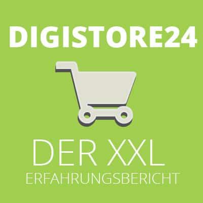 Digistore24 – Der XXL Testbericht 2017