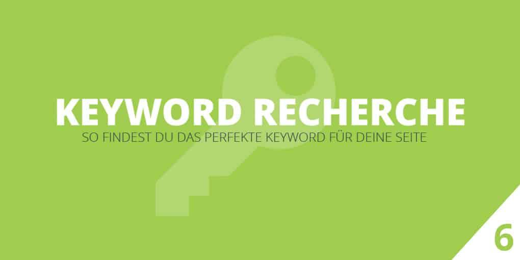 Keyword Recherche 2016: In 3 Schritten sofort zum perfekten Keyword