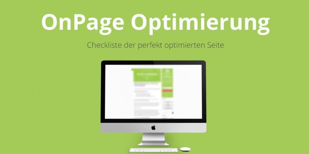 OnPage Optimierung: Checkliste der perfekt optimierten Seite