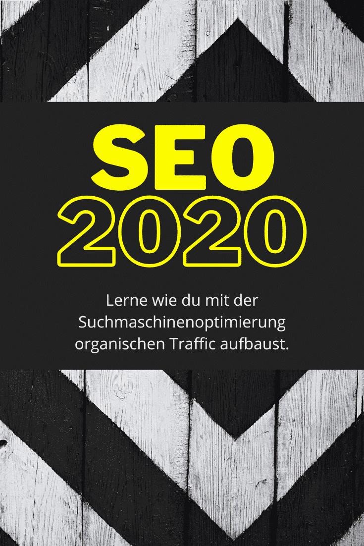 SEO 2020: Organischen Traffic aufbauen