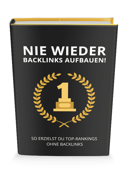 Top Rankings ohne Backlinkaufbau